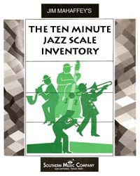 Ten Minute Jazz Scale Inventory